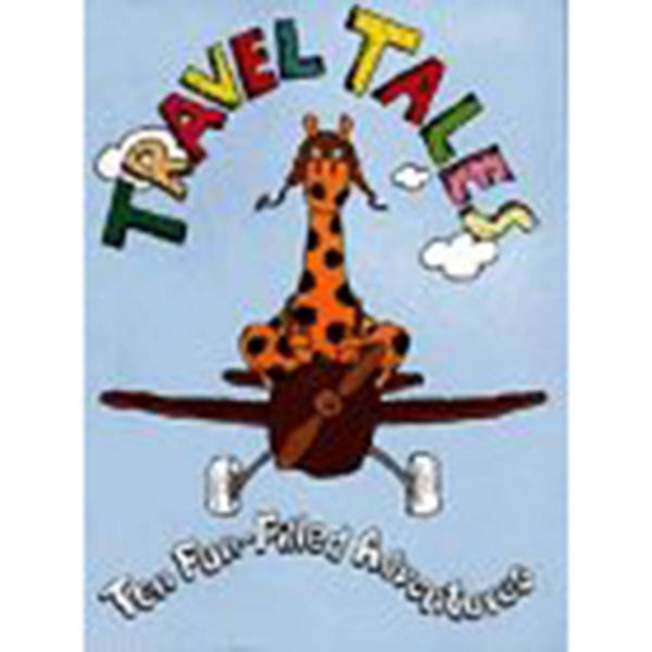 Travel Tales-Ten Fun-Filled Adventrures