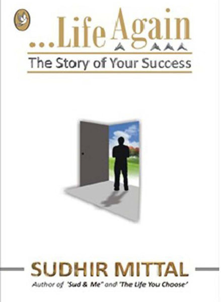 Life Again The Story Of Your Success
