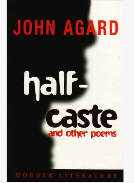 Halfcaste And Other Poems (Poetry)