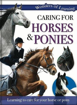 Wonders of Learning: Caring for Horses and Ponies: Reference Omnibus