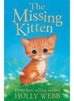 The Missing Kitten (Holly Webb Animal Stories)