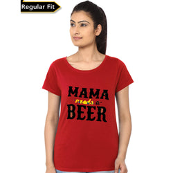 Partum Corde Premium Women's Modern Fit Round Neck T shirt MAMA NEEDS A BEER $ MAMA NEEDS A BEER4027
