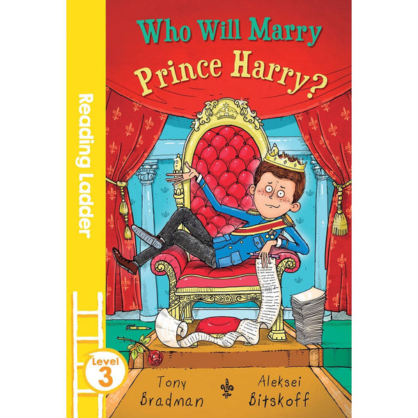 Who Will Marry Prince Harry? (Reading Ladder Level 3)