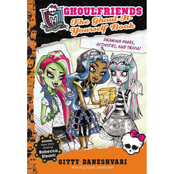 The Ghoul-It-Yourself Book: Ghoulfriends Forever Book 4.5 (Monster High: Ghoulfriends Forever)