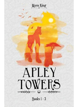 Apley Towers 6 Books Collection Set By Myra King (Books 1-3)