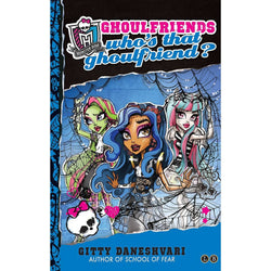 Monster High: Who's that Ghoulfriend? (Monster High: Ghoulfriends Forever)