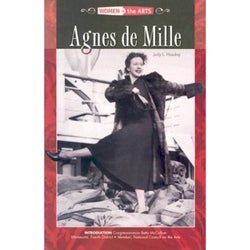 Agnes De Mille (Women in the Arts)