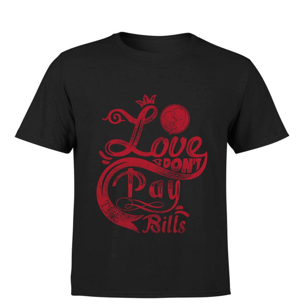 Partum Corde Premium Men's Modern Fit Round Neck T shirt LOVE DON'T PAY THE BILLS $ LOVE DON'T PAY THE BILLS3207