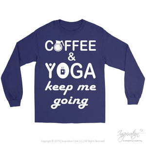 Coffee & Yoga Keep Me Going - (Style A) - T-Shirt - Gildan Long Sleeve Tee / Purple / S - Inspiration Store Llc