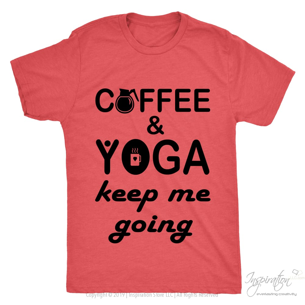 Coffee & Yoga Keep Me Going - (Style D) - T-Shirt - Next Level Mens Triblend / Vintage Red / S - Inspiration Store Llc