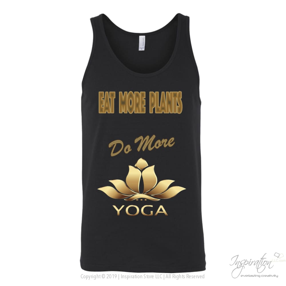 Eat Plants Do Yoga Shirts (Style E) Free Shipping - T-Shirt - Canvas Unisex Tank / Black / S - Inspiration Store Llc