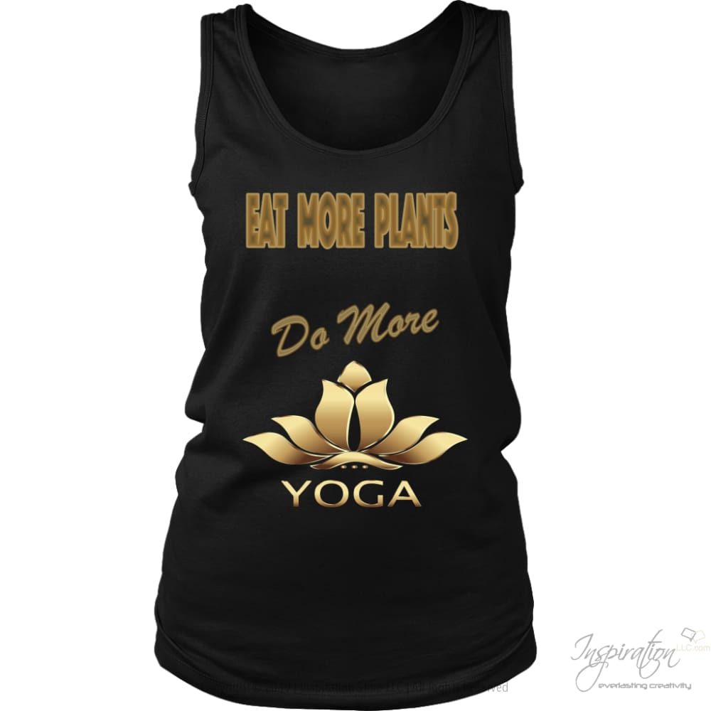 Eat Plants Do Yoga Shirts (Style E) Free Shipping - T-Shirt - District Womens Tank / Black / S - Inspiration Store Llc