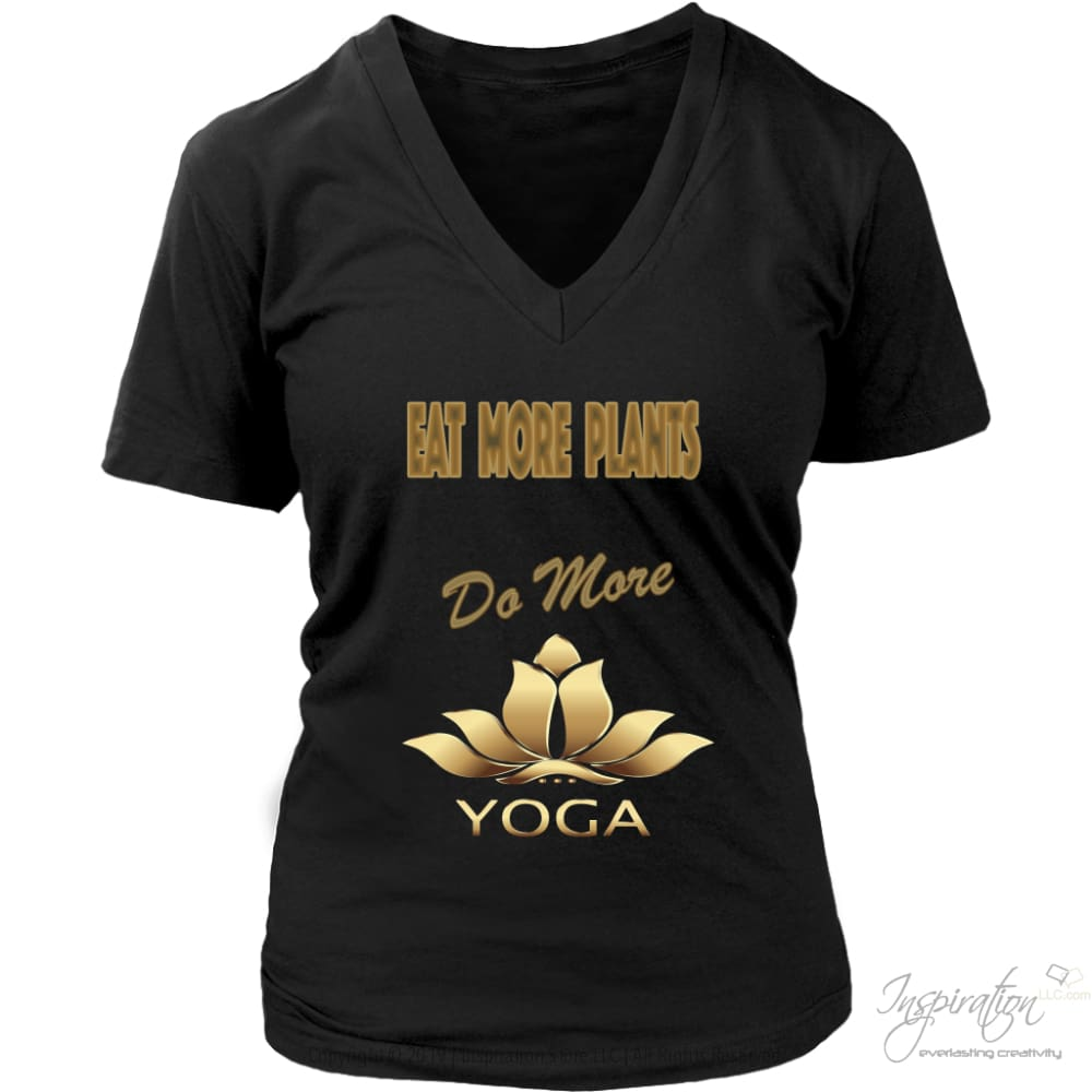 Eat Plants Do Yoga Shirts (Style E) Free Shipping - T-Shirt - District Womens V-Neck / Black / S - Inspiration Store Llc