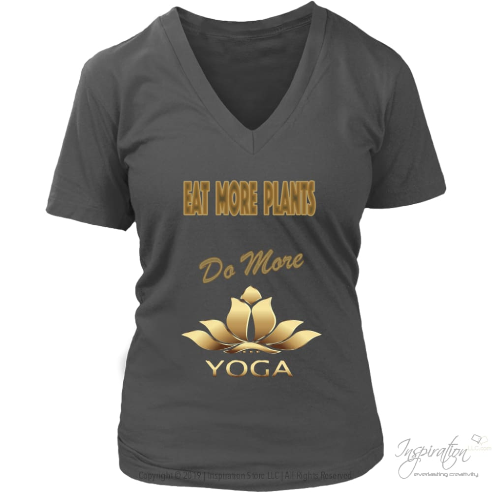 Eat Plants Do Yoga Shirts (Style E) Free Shipping - T-Shirt - District Womens V-Neck / Charcoal / S - Inspiration Store Llc