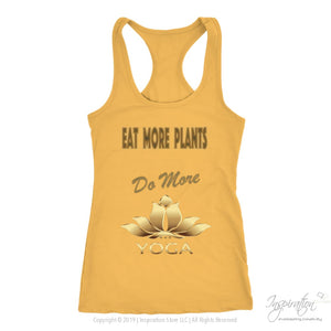 Eat Plants Do Yoga Shirts (Style E) Free Shipping - T-Shirt - Next Level Racerback Tank / Banana Cream / Xs - Inspiration Store Llc