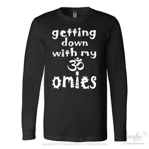 Getting Down With My Omies - (6 Styles) - T-Shirt - Canvas Long Sleeve Shirt / Black / S - Inspiration Store Llc