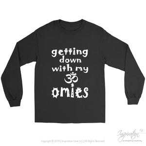 Getting Down With My Omies - (6 Styles) - T-Shirt - Gildan Long Sleeve Tee / Black / S - Inspiration Store Llc
