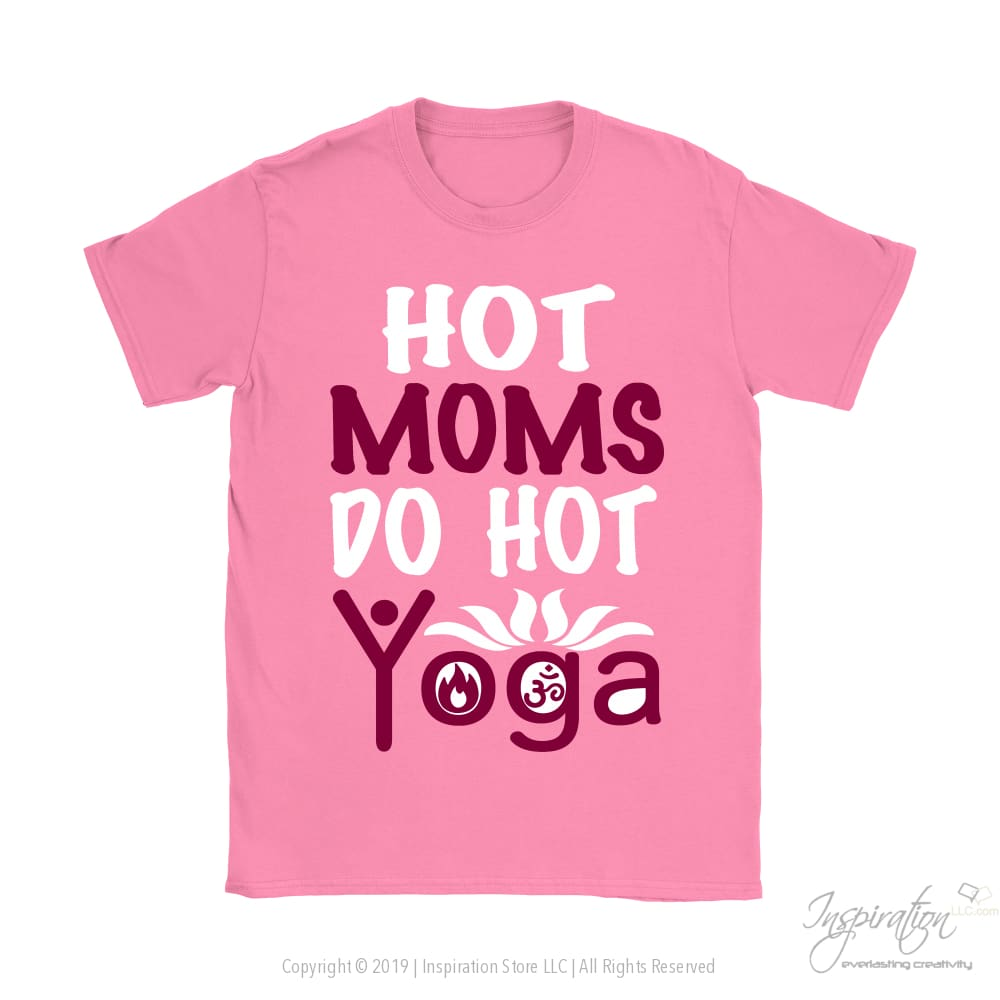 Hot Moms Do Hot Yoga - (Style B) - T-Shirt - Inspiration Store Llc