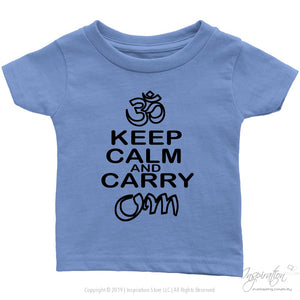 Keep Calm & Carry Om - (Style C) - T-Shirt - Infant T-Shirt / Baby Blue / 6M - Inspiration Store Llc