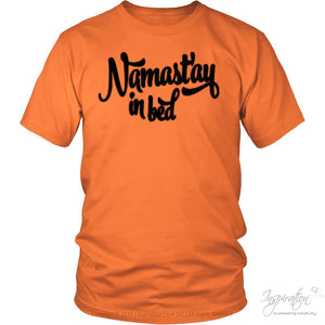 Namastay In Bed - (Style A) - T-Shirt - District Unisex Shirt / Orange / S - Inspiration Store Llc