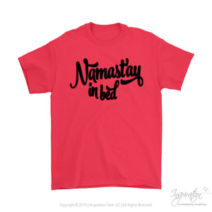 Namastay In Bed - (Style A) - T-Shirt - Gildan Mens T-Shirt / Red / S - Inspiration Store Llc