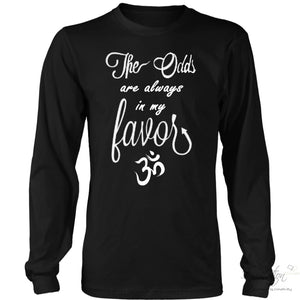 Odds In My Favor - (Style B) - T-Shirt - District Long Sleeve Shirt / Black / S - Inspiration Store Llc