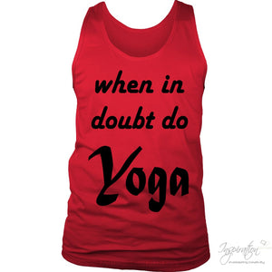 When In Doubt Do Yoga - (Style A - Men) - T-Shirt - District Mens Tank / Red / S - Inspiration Store Llc