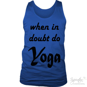 When In Doubt Do Yoga - (Style A - Men) - T-Shirt - District Mens Tank / Royal Blue / S - Inspiration Store Llc