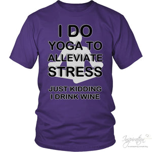 Yoga Stress & Wine - Free Shipping - T-Shirt - District Unisex Shirt / Purple / S - Inspiration Store Llc