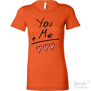 You + Me = Love *by Inspiration - T-Shirt - Bella Womens Shirt / Orange / S - Inspiration Store Llc