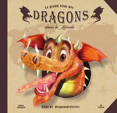 Le Grand Atlas des Dragons - ID L'EDITION