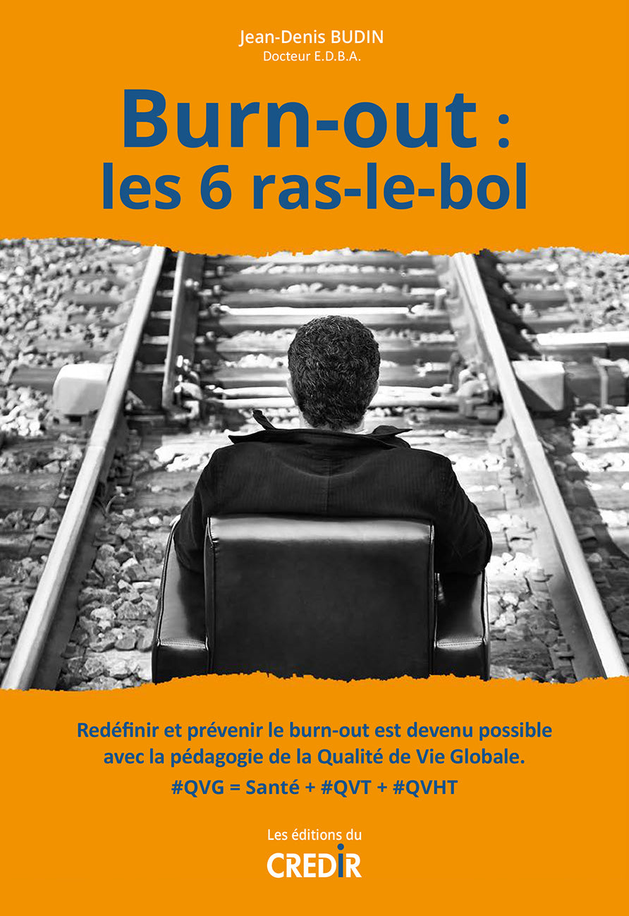 Burn-out : les 6 ras-le-bol - ID L'EDITION