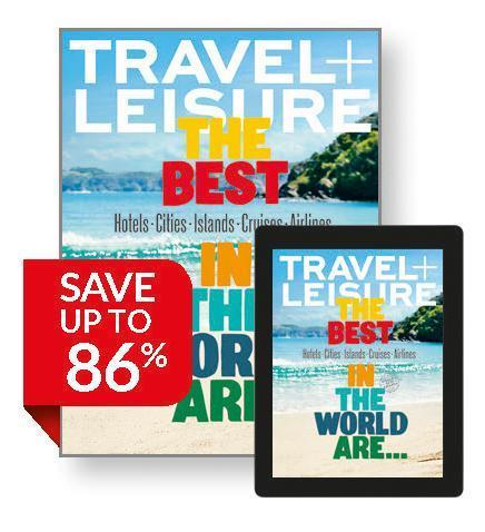 TRAVEL + LEISURE 15 issues