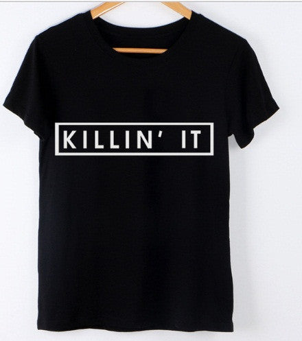 Tricou Killin'it