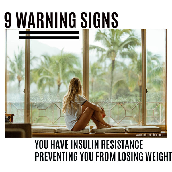 9 WARNING SIGNS YOU HAVE INSULIN RESISTANCE PREVENTING YOU FROM LOSING WEIGHT