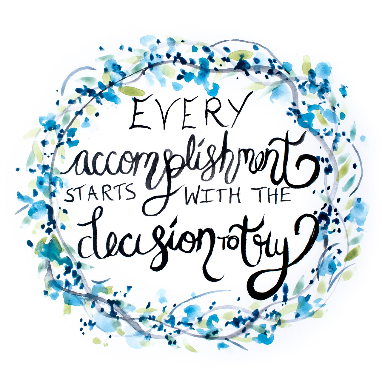 Every Accomplishment Printable