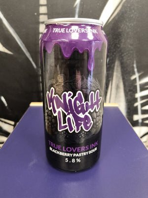 Knight Life True Lover Ink: Blackberry Pastry Sour (440ml Can)