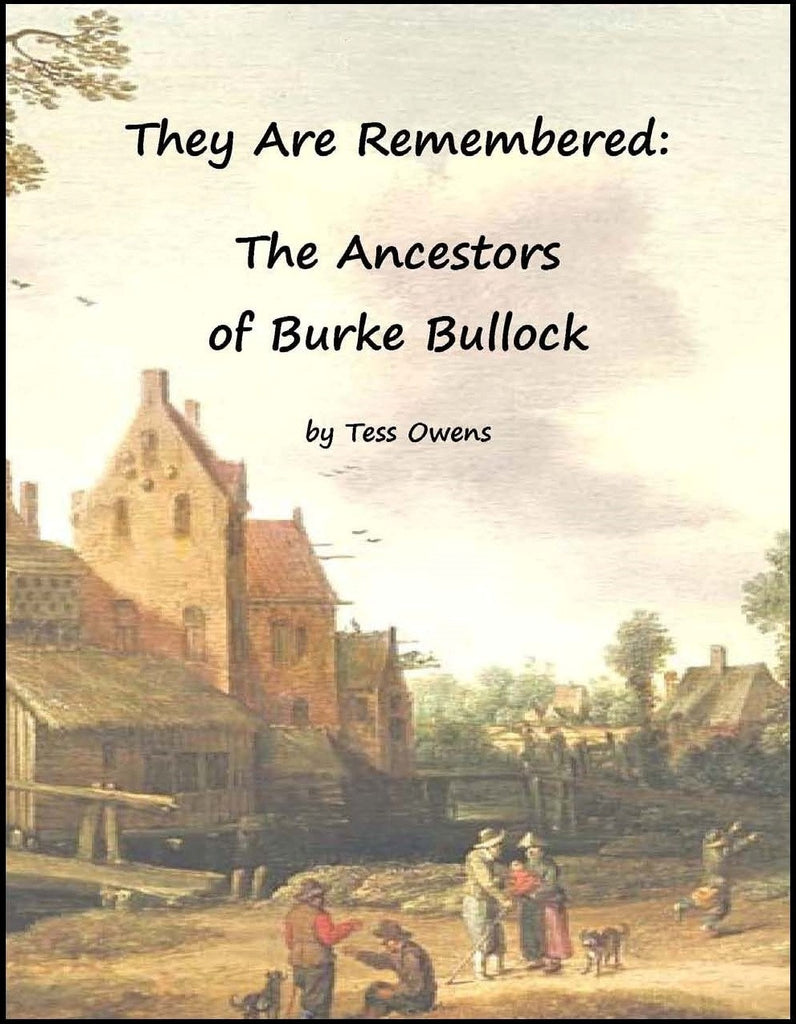 They Are Remembered: The Ancestors of Burke Bullock