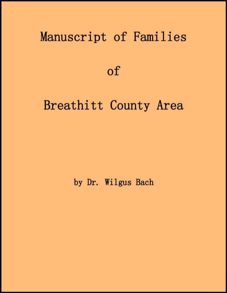 Manuscript of Families of Breathitt County Area