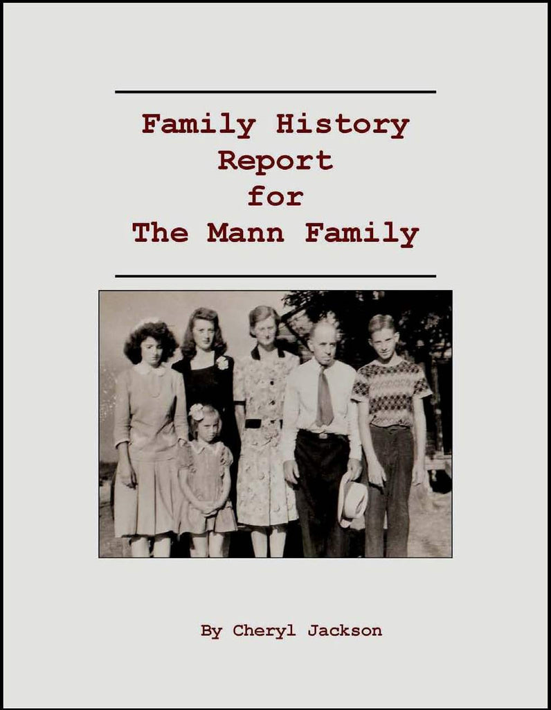 Family History Report for the Mann Family