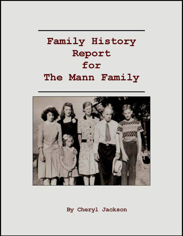Family History Report for the Mann Family--DVD