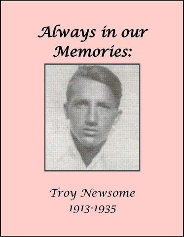 Always in our Memories: Troy Newsome 1913-1935 (DVD)
