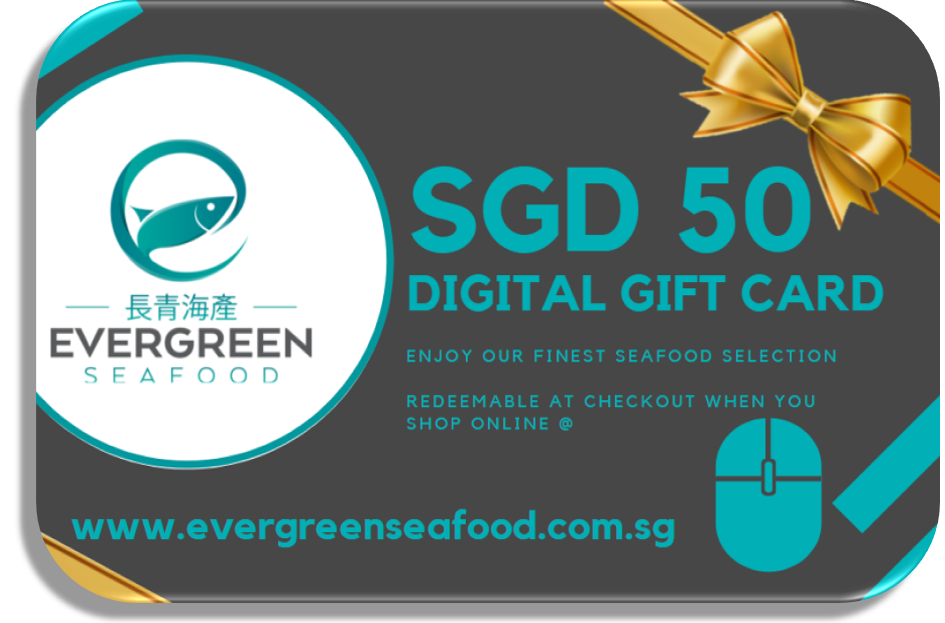Buy E-Gift Card @ evergreenseafood.com.sg Online for Delivery - Evergreen Seafood Singapore