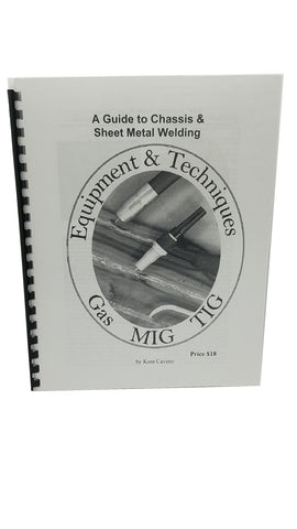 Equipment & Techniques: A Guide to Chassis & Sheet Metal Welding