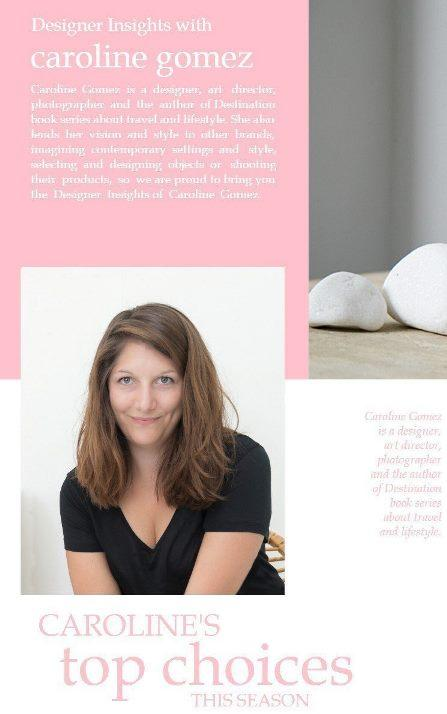 Designer Insights with Caroline Gomez