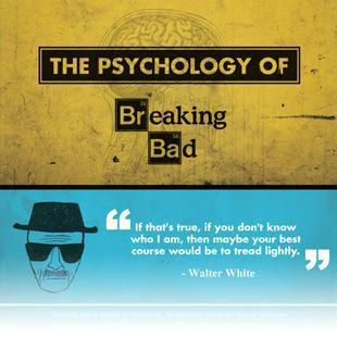 Psychology of Breaking Bad