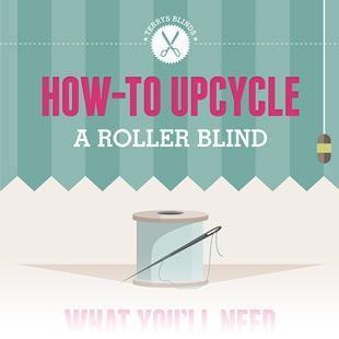 How To Upcycle A Roller Blind