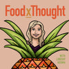 Catch Chef Julia on FoodxThought - Charlotte's newest podcast all about healthy, plant-based eating!