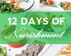 The 12 Days of Nourishment