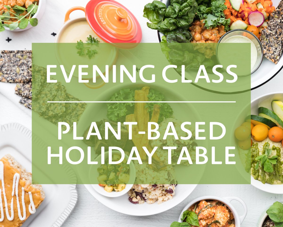 Nourish Plant Based Cooking Class Coming up on November 13th!